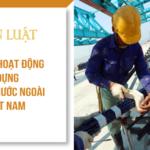 Giấy phép hoạt động xây dựng nhà thầu nước ngoài