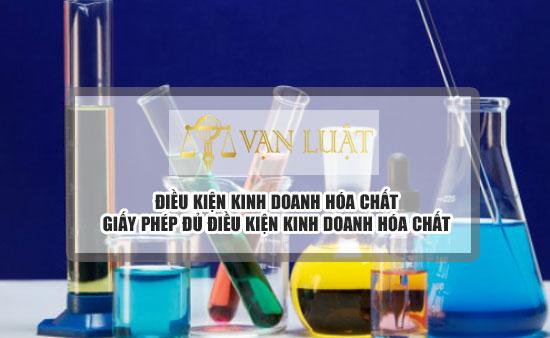 Giấy phép đủ điều kiện kinh doanh hóa chất tại Việt Nam