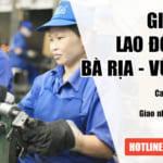 Hỗ trợ dịch vụ xin Giấy phép lao động cho người nước ngoài tại Bà Rịa – Vũng Tàu
