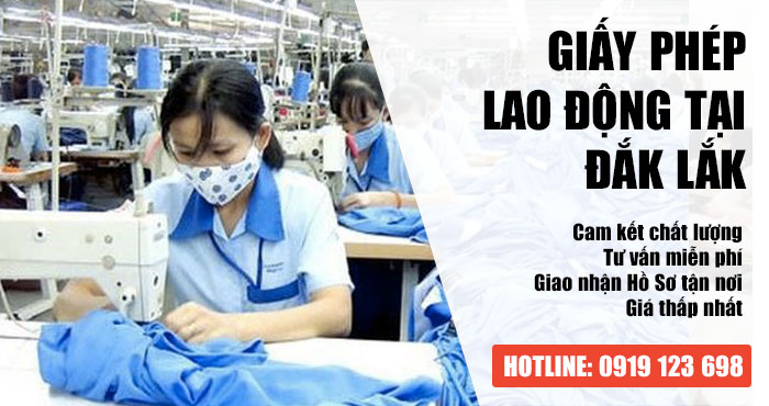 Những giấy tờ cần để xin giấy phép lao động tại Đắk Lắk cho người nước ngoài