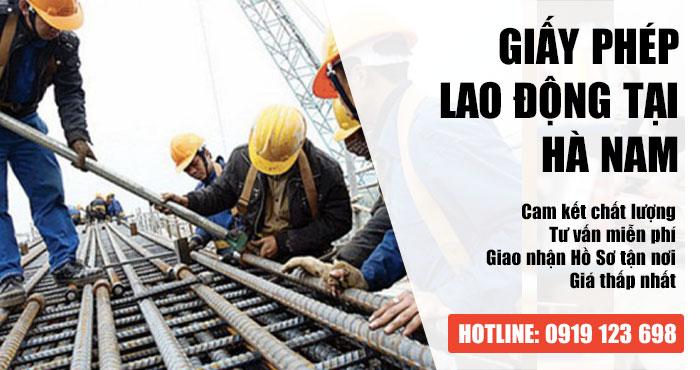 Dịch vụ xin Giấy phép lao động Hà Nam Uy Tín - Chuyên Nghiệp