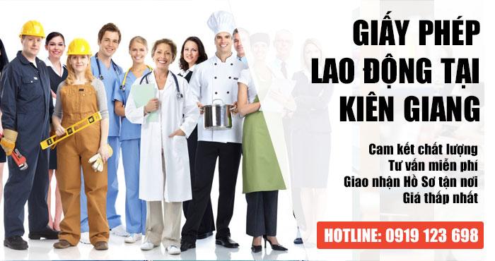 Hồ sơ cấp mới giấy phép lao động tại Kiên Giang