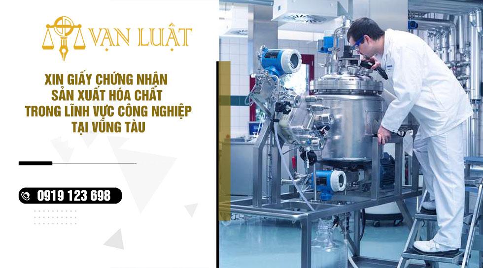 Dịch vụ xin giấy phép sản xuất hóa chất đủ điều kiện tại Vũng Tàu
