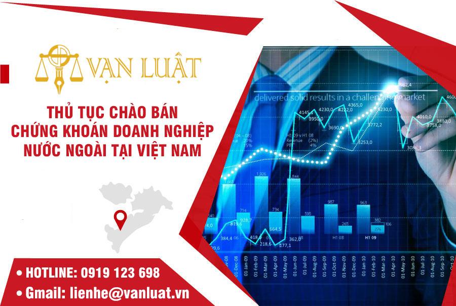 Hồ sơ, thủ tục bán chứng khoán ra công chúng của doanh nghiệp có vốn đầu tư nước ngoài