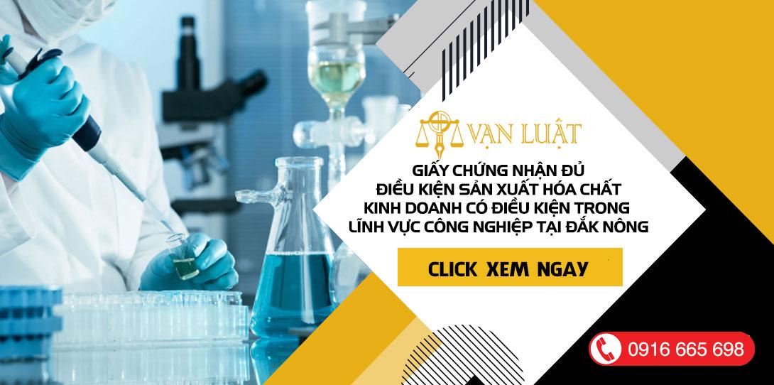 Hồ sơ xin cấp Giấy chứng nhận đủ điều kiện kinh doanh hóa tại Đắk Nông