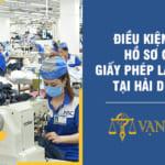 Hồ sơ cấp giấy phép lao động tại Hải Dương