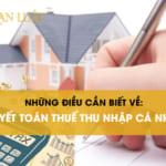 Quyết toán thuế thu nhập cá nhân online mới nhất hiện nay!