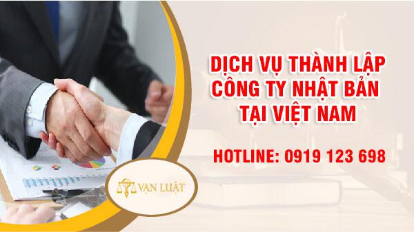 Dịch vụ thành lập công ty Nhật Bản tại Việt Nam