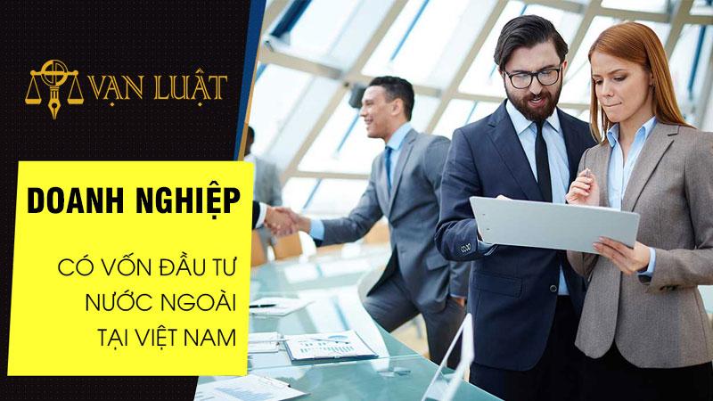 Doanh nghiệp có vốn đầu tư nước ngoài tại Việt Nam