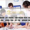 Tư vấn thành lập trung tâm ngoại ngữ tại Bà Rịa - Vũng Tàu
