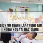 Thủ tục thành lập trung tâm ngoại ngữ tại Bắc Giang
