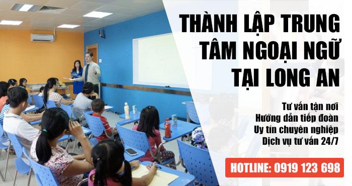 Giấy phép thành lập trung tâm ngoại ngữ tại Long An