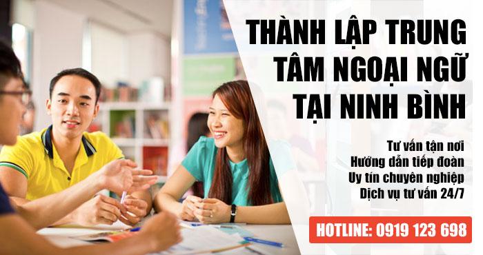 Điều kiện thành lập trung tâm ngoại ngữ tại Ninh Bình