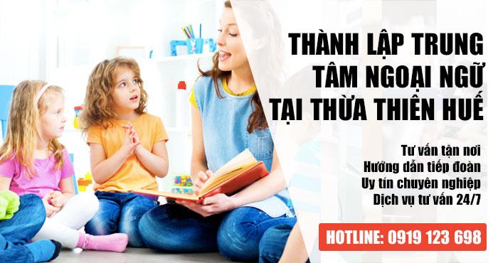 Điều kiện để mở trung tâm ngoại ngữ tại Thừa Thiên Huế