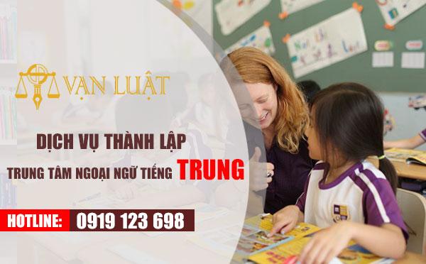 Thành lập trung tâm ngoại ngữ tiếng Trung cần chuẩn bị những gì?