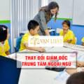 Thủ tục thay đổi giám đốc trung tâm ngoại ngữ mới nhất 2020