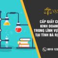 Thủ tục cấp giấy phép kinh doanh hóa chất trong công nghiệp tại Bà Rịa - Vũng Tàu