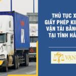 Thủ tục cấp giấy phép kinh doanh vận tải bằng xe máy ô tô Tỉnh Hải Phòng