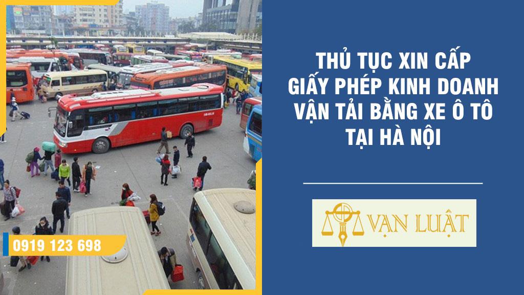 Thủ tục cấp giấy phép kinh doanh Vận Tải Bằng xe Ô Tô tại Hà Nội