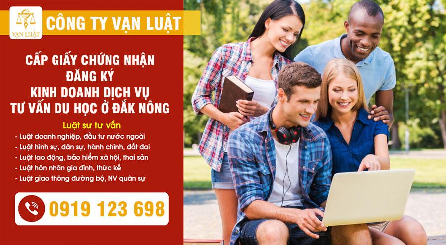 Thủ tục cấp giấy phép tư vấn du học tại ĐẮK NÔNG