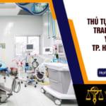 Thủ tục phân loại trang thiết bị y tế tại TP.HCM