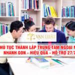 Thủ tục thành lập trung tâm ngoại ngữ – Công ty Vạn Luật