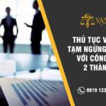 Thủ tục và thời gian tạm ngừng kinh doanh với công TY TNHH 2 thành viên