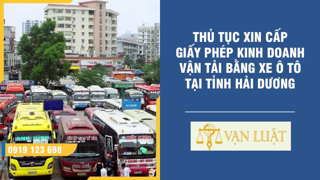 Thủ tục xin cấp giấy phép kinh doanh vận tải bằng xe ô tô tại Hải Dương