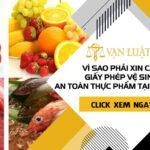 Vì sao phải xin cấp giấy phép Vệ Sinh An Toàn Thực Phẩm tại Bắc Ninh